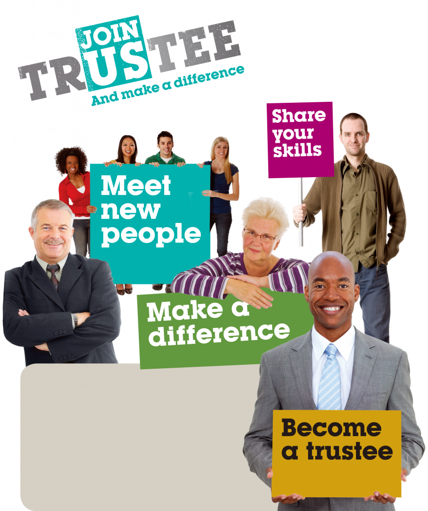 Smiling people depicted holding signs with text about the opportunities to be gained from becoming a trustee